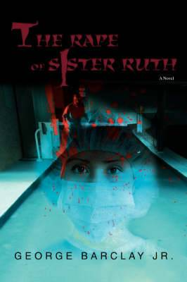 The Rape of Sister Ruth