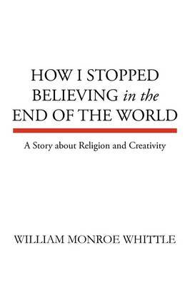 How I Stopped Believing in the End of the World
