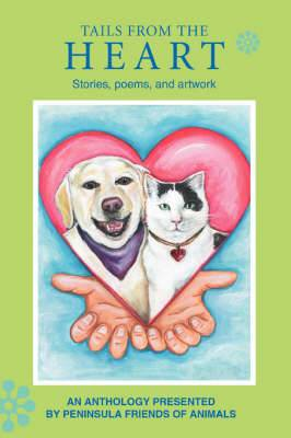 Tails from the Heart: Stories, Poems, and Artwork
