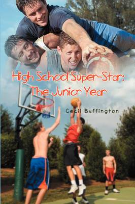 High School Super-Star: The Junior Year