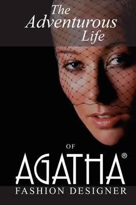 The Adventurous Life of Agatha: Fashion Designer