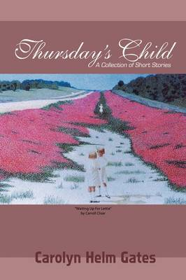 Thursday's Child: A Collection of Short Stories