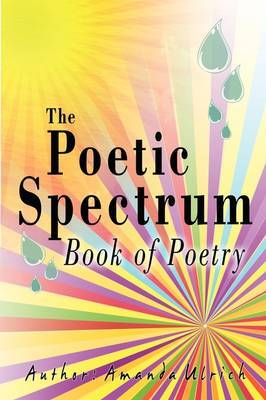 The Poetic Spectrum: Book of Poetry