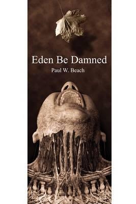Eden Be Damned