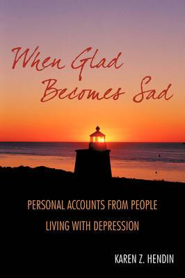 When Glad Becomes Sad: Personal Accounts from People Living with Depression