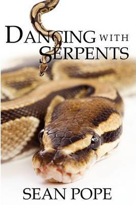 Dancing with Serpents