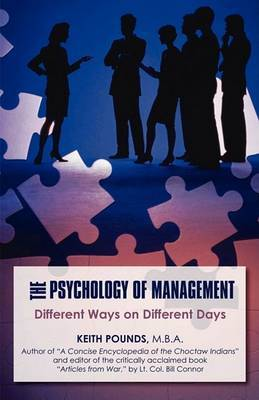 The Psychology of Management: Different Ways on Different Days