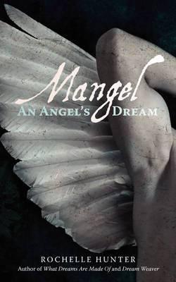 Mangel: An Angels Dream