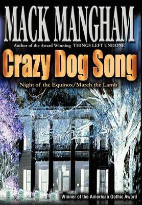 Crazy Dog Song: Night of the Equinox/March the Lamb