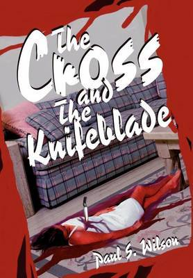 The Cross and the Knifeblade