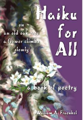 Haiku for All: A Book of Poetry