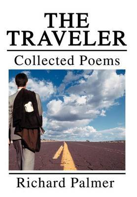 The Traveler: Collected Poems