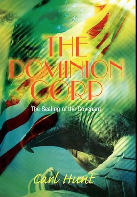 The Dominion Corp: The Sealing of the Covenant