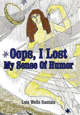 OOPS, I Lost My Sense of Humor