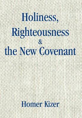 Holiness, Righteousness