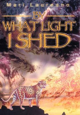 By What Light I Shed