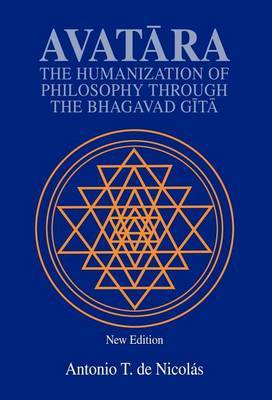 Avatara: The Humanization of Philosophy Through the Bhagavad Gita