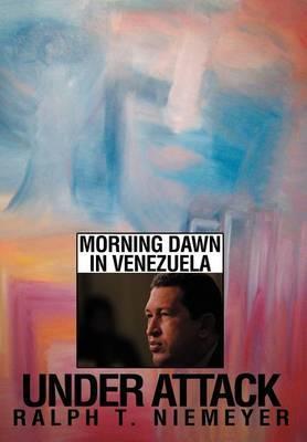 Under Attack: Morning Dawn in Venezuela
