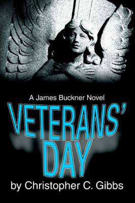 Veterans' Day: A James Buckner Novel