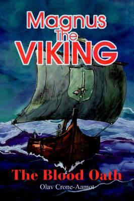 Magnus the Viking: The Blood Oath