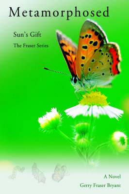 Metamorphosed: Sun's Gift