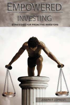 Empowered Investing: Strategies for Proactive Investors