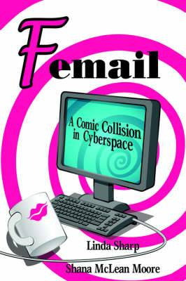 Femail: A Comic Collision in Cyberspace