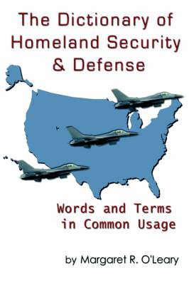 The Dictionary of Homeland Security and Defense