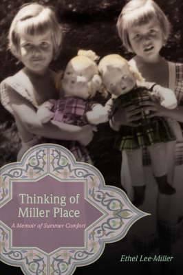 Thinking of Miller Place: A Memoir of Summer Comfort