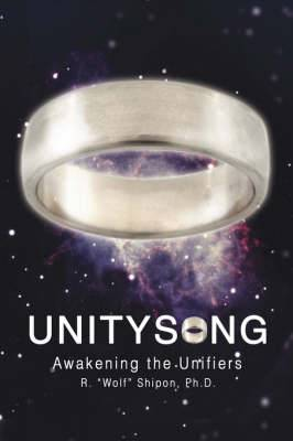 Unitysong: Awakening the Unifiers
