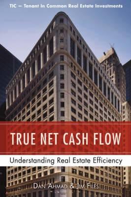 True Net Cash Flow: Understanding Real Estate Efficiency