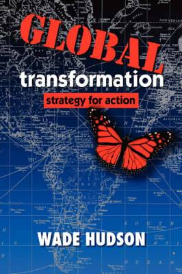 Global Transformation: Strategy for Action