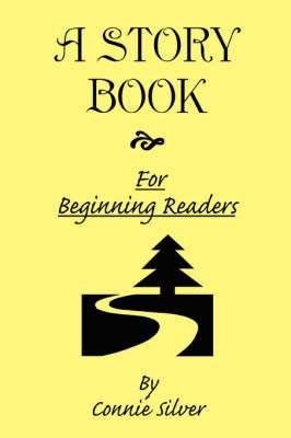 A Story Book for Beginning Readers