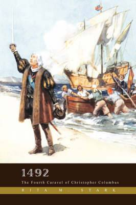 1492: The Fourth Caravel of Christopher Columbus