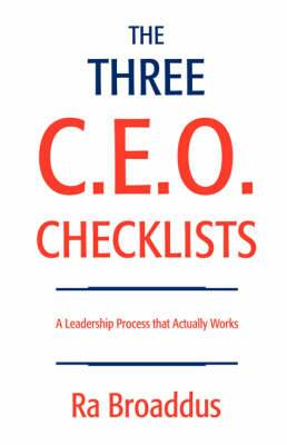 The Three C.E.O. Checklists: A Leadership Process That Actually Works