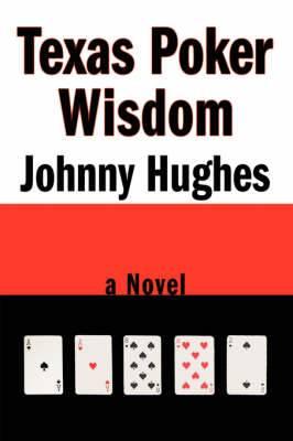 Texas Poker Wisdom