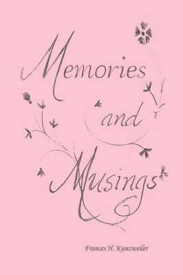 Memories and Musings