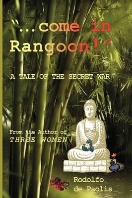 . Come in Rangoon!