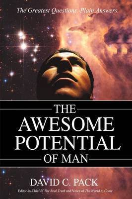 The Awesome Potential of Man