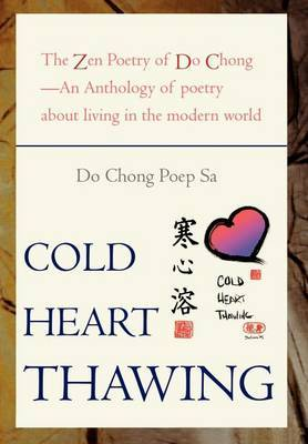 Cold Heart Thawing: The Zen Poetry of Do Chong