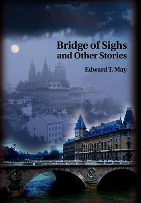 Bridge of Sighs and Other Stories