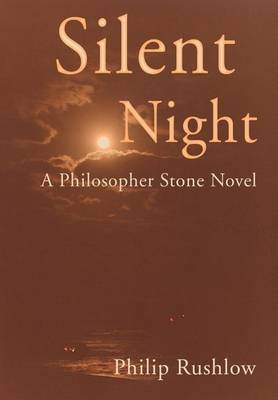 Silent Night: A Philosopher Stone Novel
