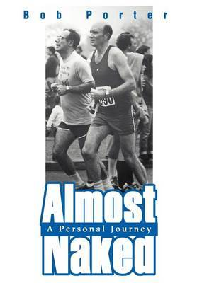 Almost Naked: A Personal Journey