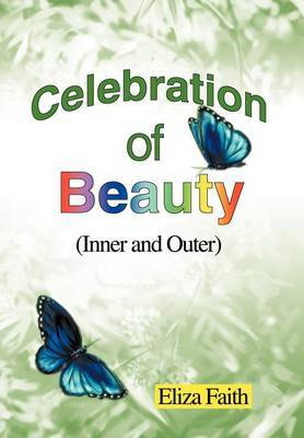 Celebration of Beauty (Inner and Outer)
