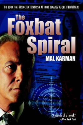 The Foxbat Spiral