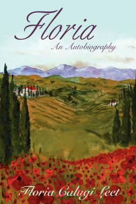Floria: An Autobiography