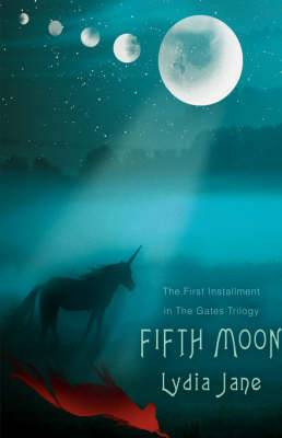 Fifth Moon: The First Installment in the Gates Trilogy
