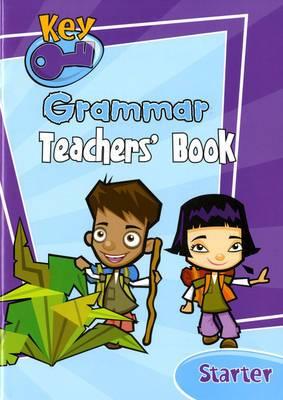Key Grammar Starter Teachers' Handbook