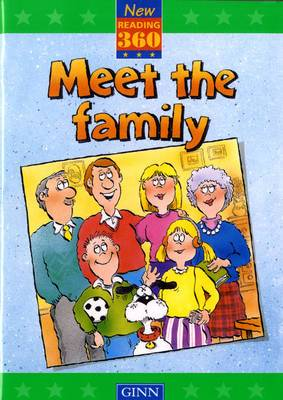 New Reading 360 Level 9: Book 1- Meet the Family