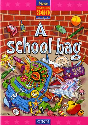 New Reading 360 Level 10: Book 1 - a School Bag